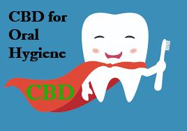 CBD for Oral Hygiene